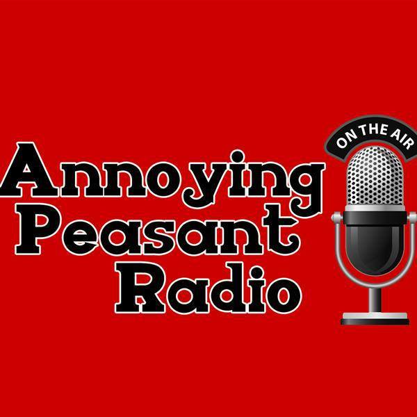 annoying peasant radio